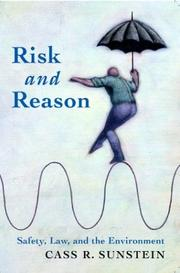 Cover of: Risk and Reason: Safety, Law, and the Environment