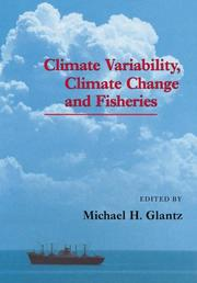 Cover of: Climate Variability, Climate Change and Fisheries