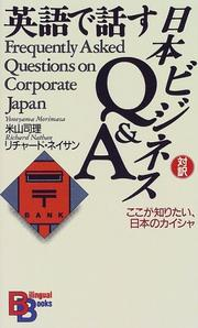 Cover of: Frequently Asked Questions on Corporate Japan (Kodansha Bilingual Books) | M. Yoneyama
