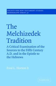 Cover of: The Melchizedek Tradition | Fred L. Horton Jr.