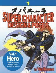 Cover of: Super Character Design & Poses Volume 1 | You Kusano