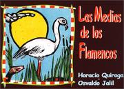 Cover of: Las Medias de los Flamencos (The Flamingos Stockings)