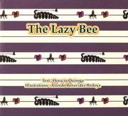 Cover of: The Lazy Bee