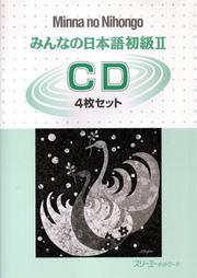 Cover of: Minna No Nihongo 2 Cds X4 (Minna No Nihongo 2 Series)