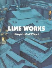 Cover of: Lime Works | Naoya Hatakeyama