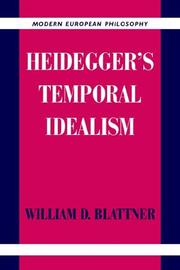 Cover of: Heidegger's Temporal Idealism (Modern European Philosophy)