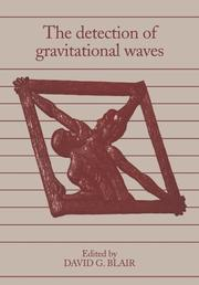 Cover of: The Detection of Gravitational Waves