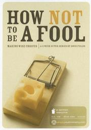 Cover of: How Not to Be a Fool: Making Wise Choices (Super-Series)