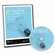 Cover of: 26 Teaching Outlines: Volume 1: 26 Sermon Outlines with PowerPoint to Help Plan Your Messages (26 Teaching Outlines)