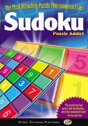 Cover of: Sudoku Puzzle Addict (Box) (Puzzle (Global Software Publishing))