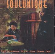 Cover of: The Mission What you gonna do? | Soul Unique