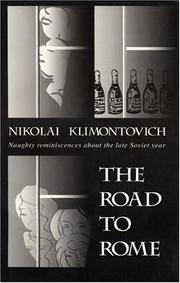 Cover of: The Road to Rome (Glas New Russian Writing) | Nikolai Klimontovich