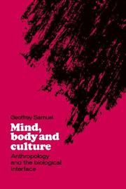 Cover of: Mind, body, and culture