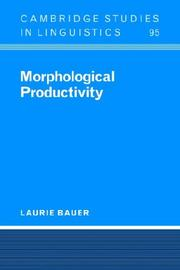 Cover of: Morphological Productivity (Cambridge Studies in Linguistics) | Laurie Bauer