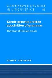 Cover of: Creole Genesis and the Acquisition of Grammar | Claire Lefebvre