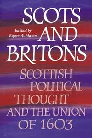 Cover of: Scots and Britons | Roger A. Mason
