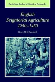 Cover of: English Seigniorial Agriculture, 12501450 (Cambridge Studies in Historical Geography) | Bruce M. S. Campbell