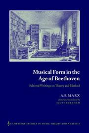 Cover of: Musical Form in the Age of Beethoven | A. B. Marx