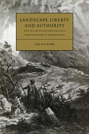 Cover of: Landscape, Liberty and Authority | Tim Fulford