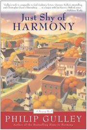 Cover of: Just Shy of Harmony (Gulley, Philip)