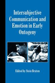 Cover of: Intersubjective Communication and Emotion in Early Ontogeny (Studies in Emotion and Social Interaction) | Stein BrГҐten