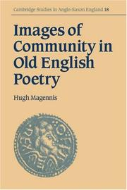 Cover of: Images of Community in Old English Poetry (Cambridge Studies in Anglo-Saxon England)