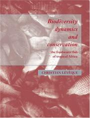 Cover of: Biodiversity Dynamics and Conservation | Christian LГ©vГЄque
