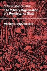Cover of: The Military Organisation of a Renaissance State | M. E. Mallett, J. R. Hale