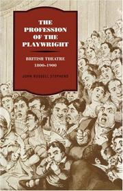 Cover of: The Profession of the Playwright | John Russell Stephens