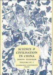 Cover of: Science and Civilisation in China,  Volume 4: Physics and Physical Technology, Part 2, Mechanical Engineering
