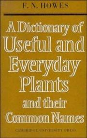 Cover of: A dictionary of useful and everyday plants and their common names