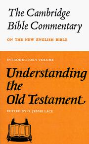 Cover of: Understanding the Old Testament | O. Jessie Lace