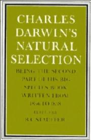 Cover of: Charles Darwin's natural selection: being the second part of his big species book written from 1856 to 1858