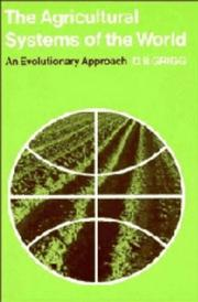 Cover of: The agricultural systems of the world | David B. Grigg