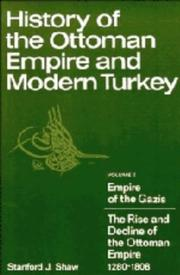 Cover of: History of the Ottoman Empire and modern Turkey | Stanford J. Shaw