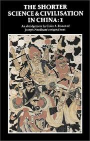 Cover of: The Shorter Science and Civilisation in China | Colin A. Ronan