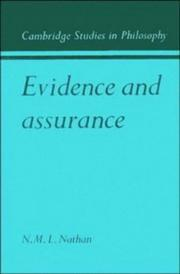 Cover of: Evidence and assurance | N. M. L. Nathan