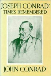 Cover of: Joseph Conrad, times remembered | John Conrad