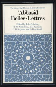 Cover of: ʻAbbasid belles-lettres | edited by Julia Ashtiany...[et al.]