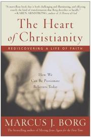 Cover of: The Heart of Christianity | Marcus J. Borg