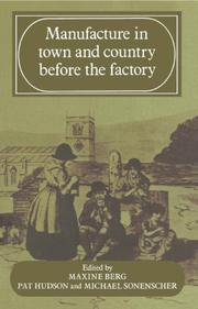 Cover of: Manufacture in town and country before the factory |