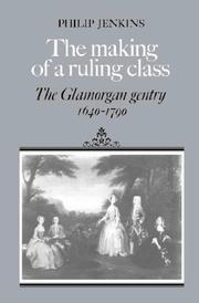 Cover of: The making of a ruling class