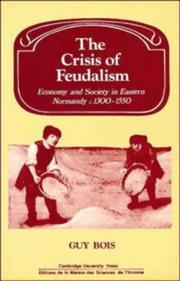 Cover of: The crisis of feudalism | Guy Bois