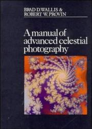 Cover of: A manual of advanced celestial photography