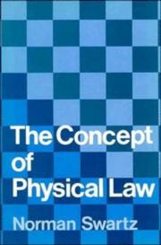 Cover of: The concept of physical law | Norman Swartz