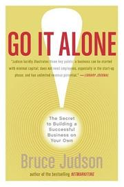 Cover of: Go It Alone! | Bruce Judson