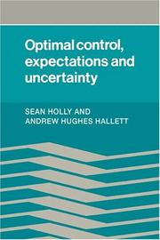Cover of: Optimal control, expectations and uncertainty