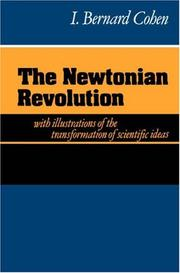 Cover of: The Newtonian revolution