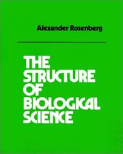 Cover of: The structure of biological science