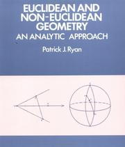 Cover of: Euclidean and non-Euclidean geometry | Ryan, Patrick J.
